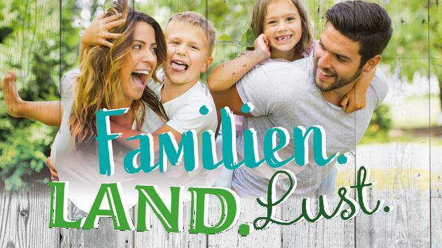 Familien.Land.Lust